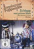 Augsburger Puppenkiste - Schlupp vom grünen Stern: Neue Abenteuer auf Terra