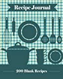Recipe Journal: 200 Blank Recipe Templates You Can Use to Create Your Own Cookbook [8 x 10 Inches / Blue] by Journal Jungle Publishing (2015-12-08)