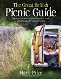 The Great British Picnic Guide (English Edition)
