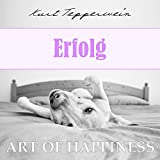 Art of Happiness: Erfolg