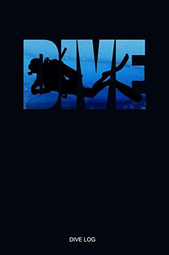 Dive Log: Detailliertes Taucherlogbuch Taucher Silhouette für bis zu 110 Tauchgänge I Gerätetauchen Tauchbuch für Taucher den Open Water oder Advanced ... Diver Log Book I Größe 6 x 9 I 110 Seiten