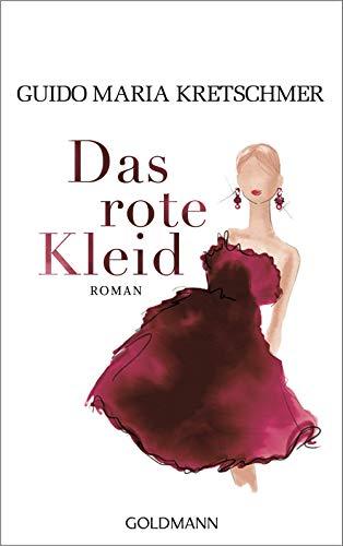 Das rote Kleid: Roman