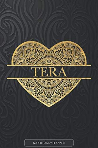 Tera: Tera Planner, Calendar, Notebook ,Journal, Gold Heart Design With The Name Tera