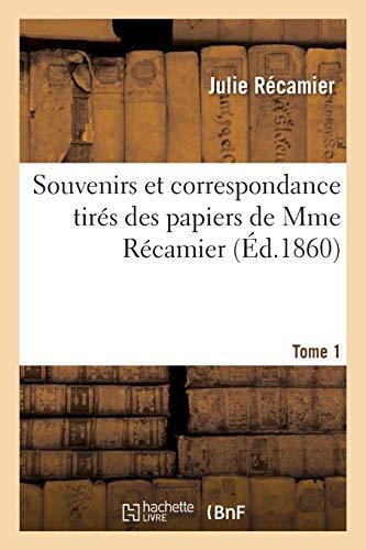Recamier-J: Souvenirs Et Correspondance Tir� (Litterature)