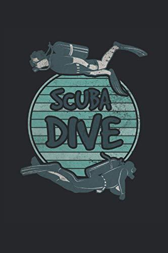 Scuba Dive Tauchen Taucher Scuba Diver Diving Tauchschule Unterwasser Schnorcheln: Notizbuch - Notizheft - Notizblock - Tagebuch - Planer - Kariert - ... 6 x 9 Zoll (15.24 x 22.86 cm) - 120 Seiten