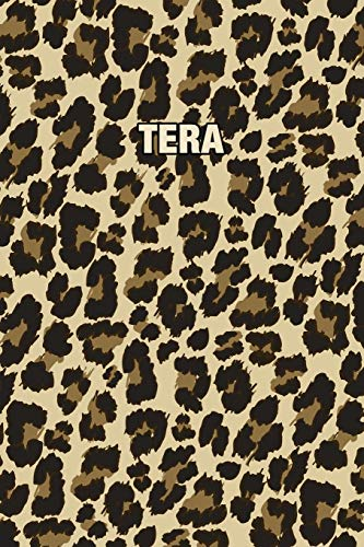 Tera: Personalized Notebook - Leopard Print Notebook (Animal Pattern). Blank College Ruled (Lined) Journal for Notes, Journaling, Diary Writing. Wildlife Theme Design with Your Name
