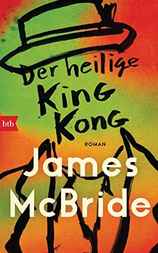 Der heilige King Kong: Roman