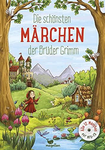 Die schönsten Märchen der Brüder Grimm, mit MP3-CD (Wunderbare Märchenwelt)
