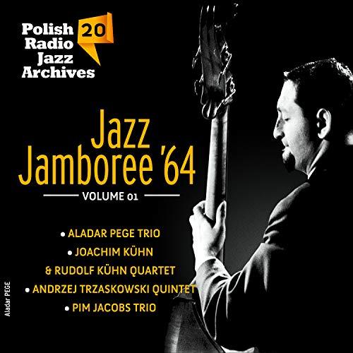 Polish Radio Jazz Archives, Vol. 20 - Jazz Jamboree '64, Vol. 1
