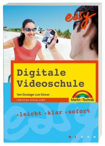 Digitale Videoschule: Vom Einsteiger zum Könner (easy)