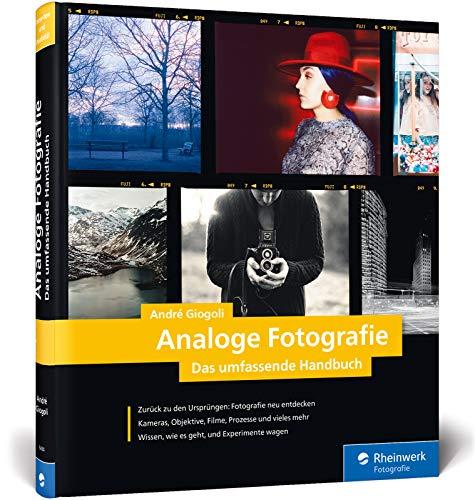 Analoge Fotografie: Kameras und Objektive, Ausrüstung und Material, Entwicklung und Inspiration