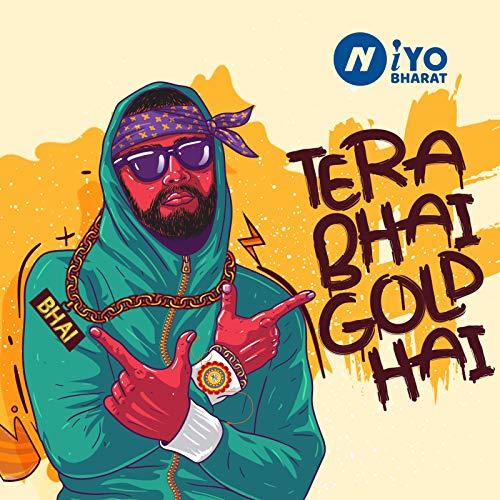 Tera Bhai Gold Hai