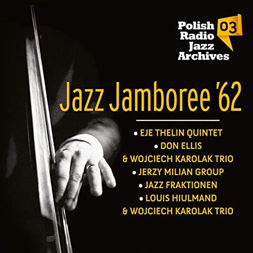 Jazz Jamboree '62 - Polish Radio Jazz Archives, Vol. 3