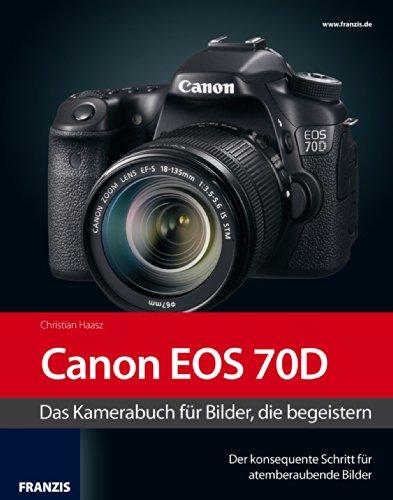 Fotografie mit der Canon EOS 70D
