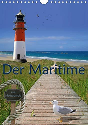 Der Maritime aus Mausopardia (Wandkalender 2021 DIN A4 hoch)