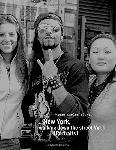 New York Walking Down the Street Vol 1: Portraits