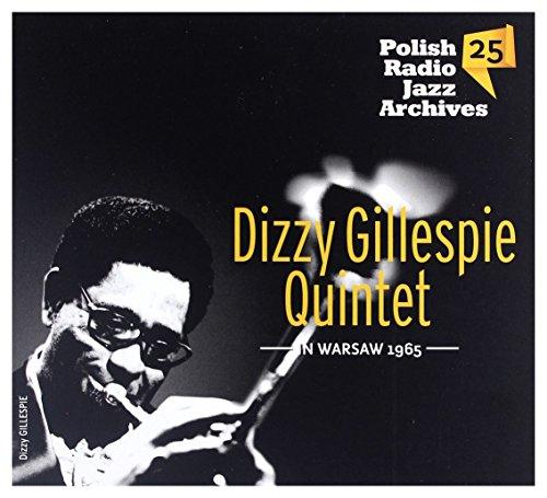 Dizzy Gillespie Quintet: Dizzy Gillespie In Warsaw 1965 Polish Radio Jazz Archives vol. 25 [CD]