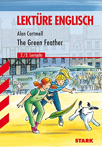 STARK Lektüre - Englisch Cartmell: The Green Feather