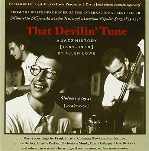 That Devilin Tune Vol. 4 - A Jazz History (1946 - 1951)